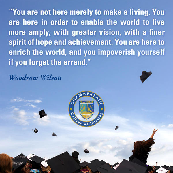 "Graduates throwing their caps in the air and graphic text of ""You are not here merely to make a living. You are here in order to enable the world to live more amply, with greater vision, with a finer spirit of hope and achievement. You are here to enrich the world, and you impoverish yourself if you forget the errand."" - Woodrow Wilson"