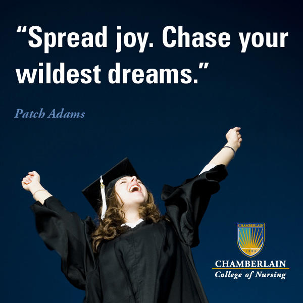 "Nursing graduate celebrating with her arms in the air, and graphic text of quote ""Spread joy. Chase your wildest dreams."" - Patch Adams"
