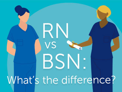 RN Vs BSN - What's the Difference?