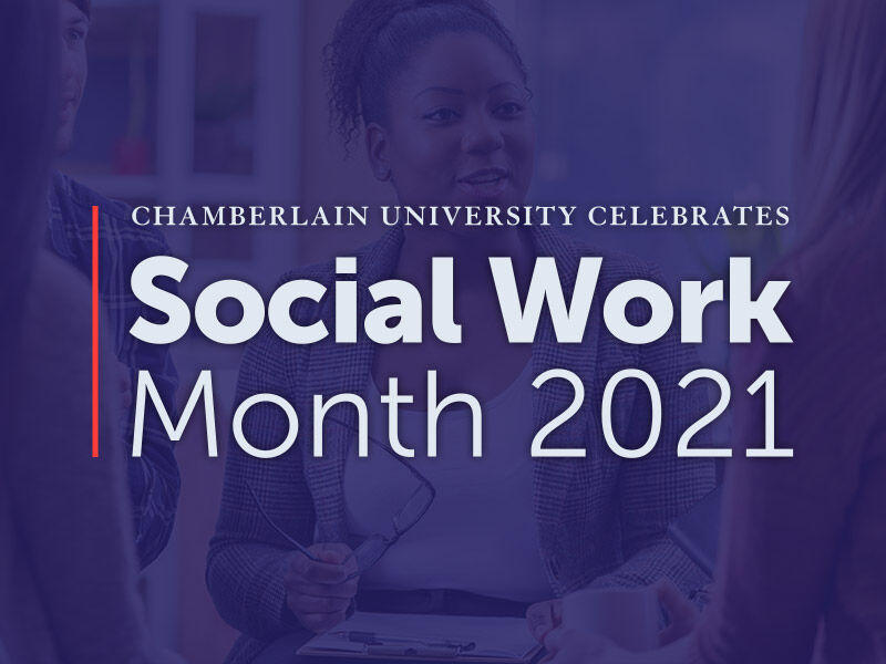 chamberlain university celebrates social work month 2021